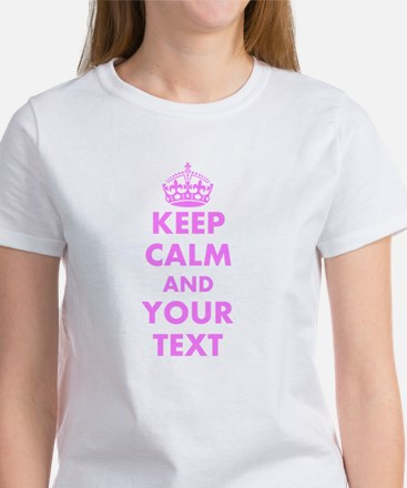 Pink Keep Calm And Carry On T-Shirt | Customizable