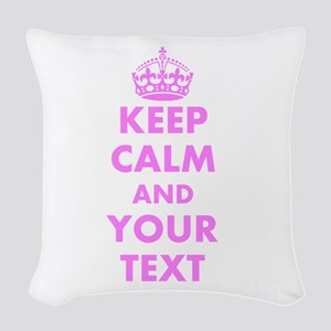 Pink Keep Calm And Carry On Woven Throw Pillow