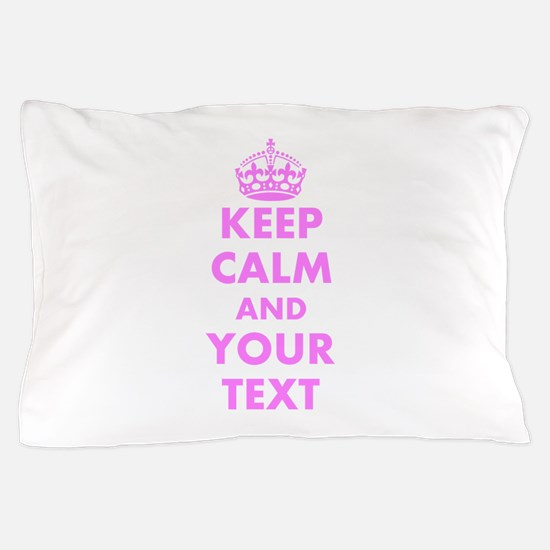 Pink keep calm and carry on Pillow Case