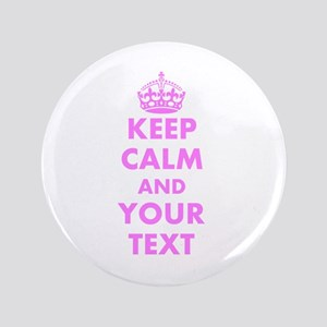 """Pink keep calm and carry on 3.5"""" Button"""