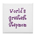 World's Greatest Stepmom Tile Coaster