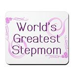 World's Greatest Stepmom Mousepad