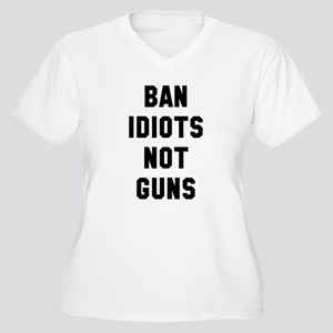 ban idiots Plus Size T-Shirt