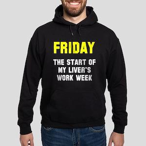 Friday start Hoodie