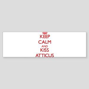 Keep Calm and Kiss Atticus Bumper Sticker