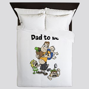 Funny dad to be Queen Duvet