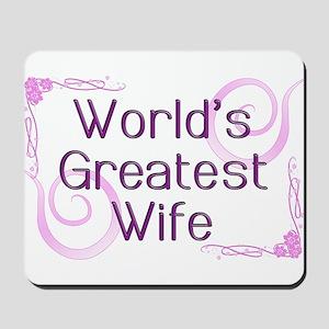 World's Greatest Wife Mousepad
