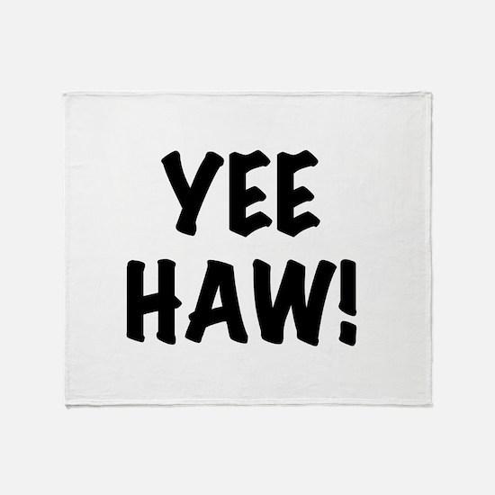 Yee Haw Throw Blanket