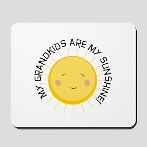 Grandkids Are Sunshine Mousepad