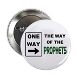 "Way of the Prophets 2.25"" Button (10 pack)"