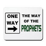 Way of the Prophets Mousepad