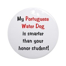 My Portuguese Water Dog is smarter... Ornament (Ro