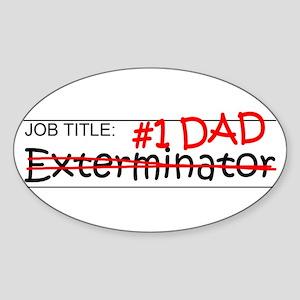 Job Dad Exterminator Sticker (Oval)