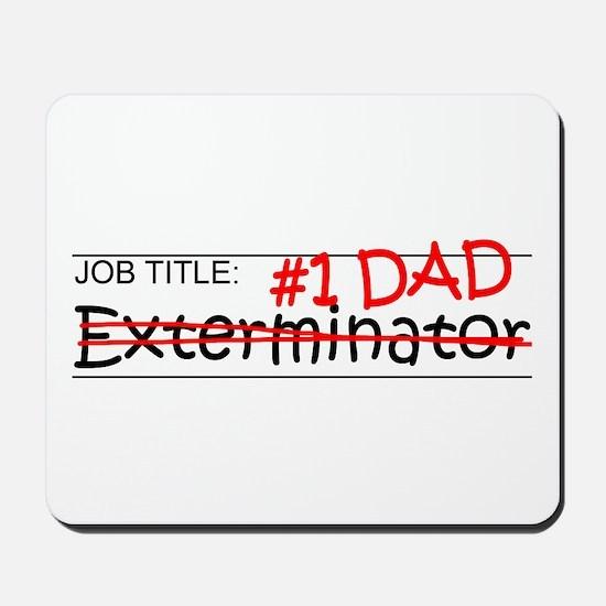 Job Dad Exterminator Mousepad