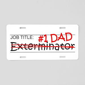 Job Dad Exterminator Aluminum License Plate