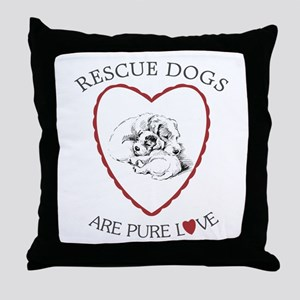 Rescues Are Pure Love Throw Pillow