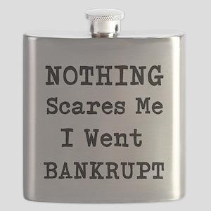 Nothing Scares Me I Went Bankrupt Flask