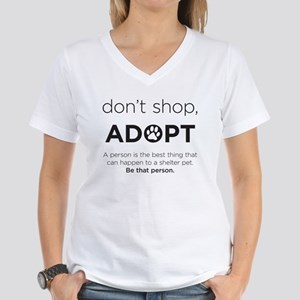 Dont Shop, Adopt Women's V-Neck T-Shirt