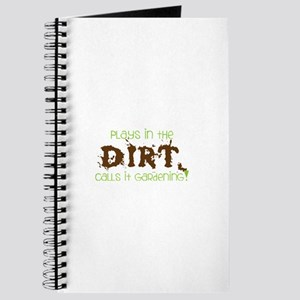 Plays in th DIRT CALLS it GaRdening Journal