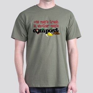 One mans trash is another mans Compost T-Shirt
