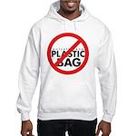 No Plastic Bag Hooded Sweatshirt