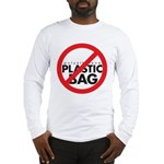 No Plastic Bag Long Sleeve T-Shirt