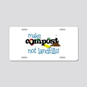 make compost not landfills ! Aluminum License Plat