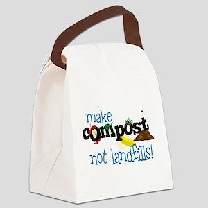 make compost not landfills ! Canvas Lunch Bag