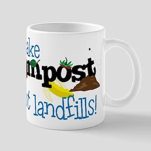 make compost not landfills ! Mugs