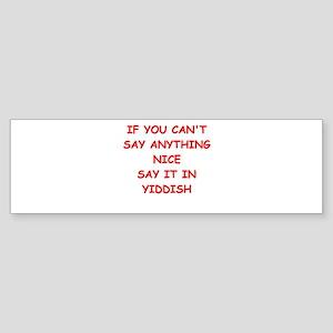 YIDDISH Bumper Sticker