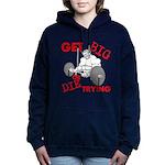 Get Big or Die Trying Women's Hooded Sweatshirt