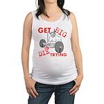 Get Big or Die Trying Maternity Tank Top