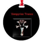 Vampyrian Trance 3000 Large New Round Ornament