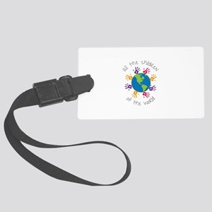 As The Children Of The World Luggage Tag