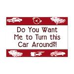 Turn Car Around Mini Poster Print