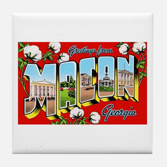 Macon Georgia Greetings Tile Coaster