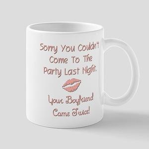 Sorry you couldn't... Mug