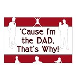 Cause I'm the Dad That's Why Postcards (Package of