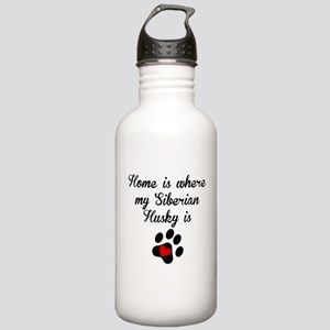 Home Is Where My Siberian Husky Is Water Bottle