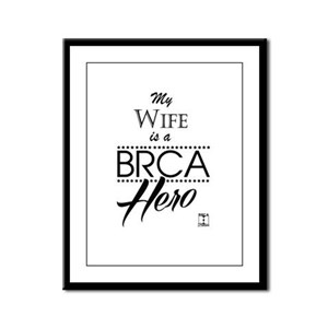 BRCA Hero – Wife Framed Panel Print