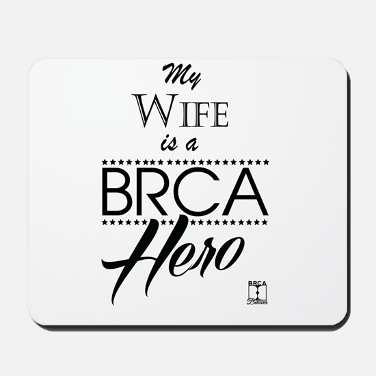 BRCA Hero – Wife Mousepad