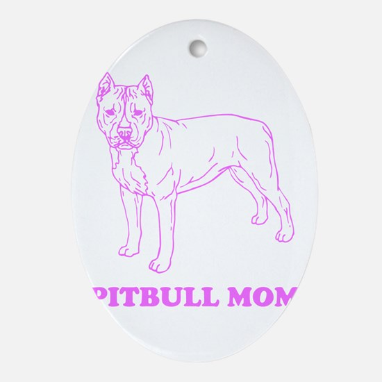 Pitbull Mom Ornament (Oval)
