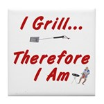 I Grill Therefore I AM Tile Coaster