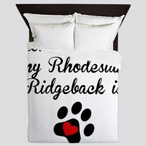 Home Is Where My Rhodesian Ridgeback Is Queen Duve