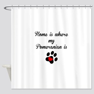Home Is Where My Pomeranian Is Shower Curtain