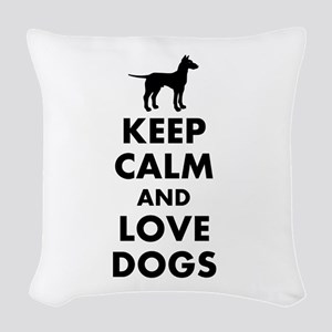 Keep calm and love dogs Woven Throw Pillow