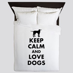 Keep calm and love dogs Queen Duvet