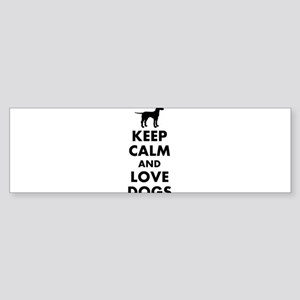 Keep calm and love dogs Bumper Sticker