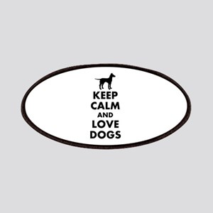 Keep calm and love dogs Patches