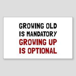 Growing Up Optional Sticker